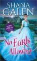 No Earls Allowed (The Survivors) - Shana Galen