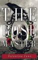 The Rose Master - Valentina Cano
