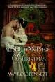 All She Wants for Christmas: A Regency Christmas Novella - Amy Rose Bennett