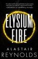 Elysium Fire - Alastair Reynolds
