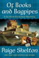 Of Books and Bagpipes - Paige Shelton