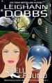 Spell Found (Blackmoore Sisters Cozy Mysteries Book 7) - Leighann Dobbs