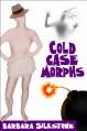 Cold Case Morphs, A Comedy Mystery - Barbara Silkstone