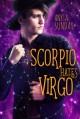 Scorpio Hates Virgo - Anyta Sunday