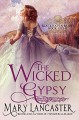 The Wicked Gypsy - Mary Lancaster