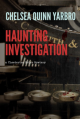 Haunting Investigation - Chelsea Quinn Yarbro