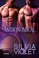 Astronomical - Silvia Violet
