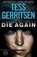 Die Again: A Rizzoli & Isles Novel - Tess Gerritsen