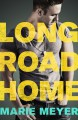 Long Road Home - Anne Marie Meyer