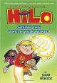 Hilo Book 2: Saving the Whole Wide World - Judd Winick