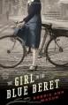 The Girl in the Blue Beret - Bobbie Ann Mason