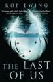 The Last of Us - Rob Ewing