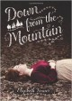 Down from the Mountain - Elizabeth Fixmer