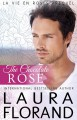 The Chocolate Rose - Laura Florand
