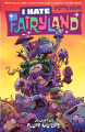 I Hate Fairyland, Volume 2: Fluff My Life - Skottie Young