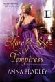 More or Less a Temptress - Anna Bradley