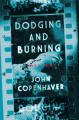 Dodging and Burning - John D. Copenhaver