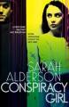 Conspiracy Girl - Sarah Alderson