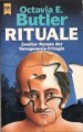 Rituale: Zweiter Roman der Xenogenesis-Trilogie - Octavia E. Butler