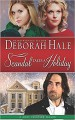 Scandal Takes a Holiday (A Most Peculiar Season) - Deborah Hale