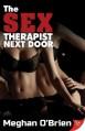 The Sex Therapist Next Door - Meghan O'Brien
