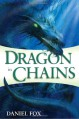 Dragon in Chains - Daniel Fox