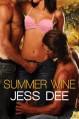 Summer Wine (Taste of Seduction) - Jess Dee