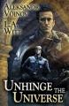 Unhinge the Universe - Aleksandr Voinov, L.A. Witt