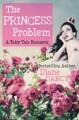 The Princess Problem - Diane Darcy