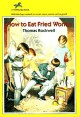 How to Eat Fried Worms - Thomas Rockwell