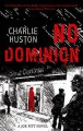 No Dominion - Charlie Huston