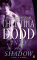 Into The Shadow - Christina Dodd