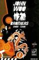 John Woo's Seven Brothers Volume 1: Sons of Heaven, Son of Hell - Jeevan Kang, Jonathan Hickman, John Woo, Garth Ennis