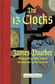The 13 Clocks - James Thurber, Marc Simont, Neil Gaiman