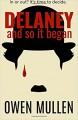 And So It Began (Delaney) (Volume 1) - Owen Mullen