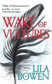 Wake of Vultures - Lila Bowen