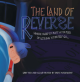 The Land of Reverse: Where Sleep is Just a Matter of Letting Yourself Go... - Dave Manousos