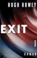 Exit: Roman (Silo 3) - Hugh Howey, Gaby Wurster