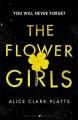 The Flower Girls - Alice Clark-Platts