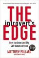 The Introvert's Edge: How the Quiet and Shy Can Outsell Anyone - Matthew Pollard