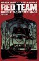 Red Team: Double Tap, Center Mass #2 - Garth Ennis, Craig Cermak