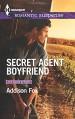 Secret Agent Boyfriend (The Adair Affairs) - Addison Fox