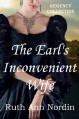 The Earl's Inconvenient Wife - Ruth Ann Nordin