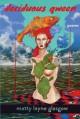 Deciduous Qween: Poems - Matty Layne Glasgow