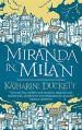 Miranda in Milan - Katharine E.K. Duckett