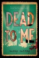 Dead to Me by McCoy, Mary (2015) Hardcover - Mary McCoy