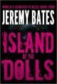 Island of the Dolls - Jeremy Bates