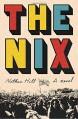 The Nix - Nathan Hill