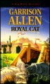 Royal Cat - Garrison Allen