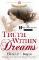 Truth Within Dreams - Elizabeth Boyce